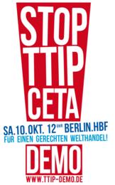 Aufruf Demonstration STOP TTIP CETA 10.10.15 Berlin